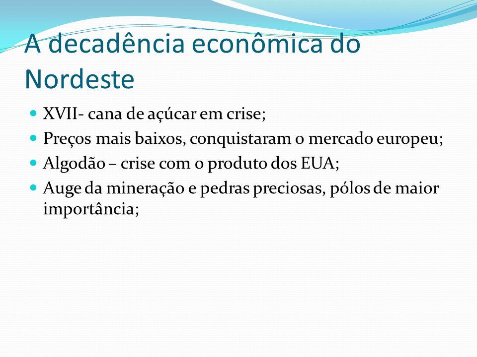 A decadência econômica do Nordeste