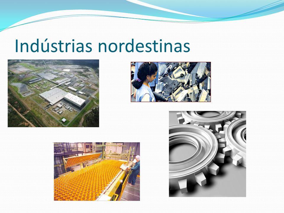 Indústrias nordestinas
