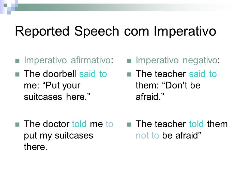 Reported Speech com Imperativo
