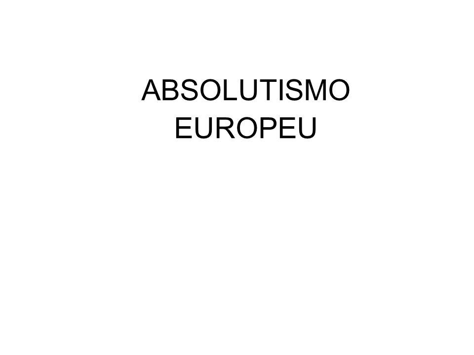 ABSOLUTISMO EUROPEU