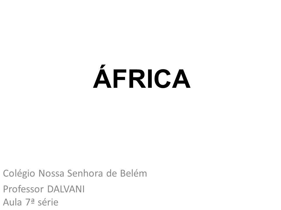Colégio Nossa Senhora de Belém Professor DALVANI Aula 7ª série