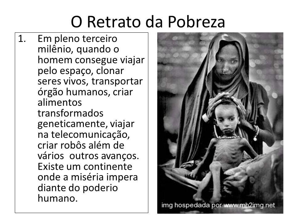 O Retrato da Pobreza