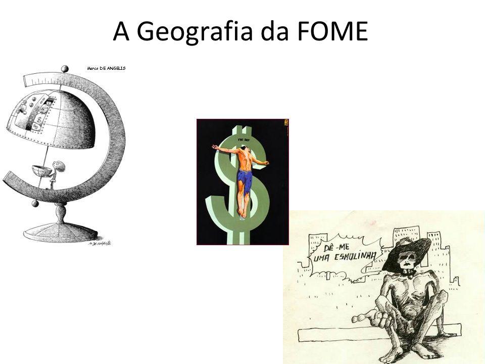 A Geografia da FOME