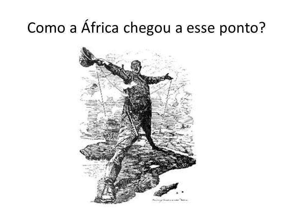 Como a África chegou a esse ponto