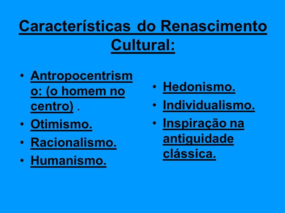 Características do Renascimento Cultural: