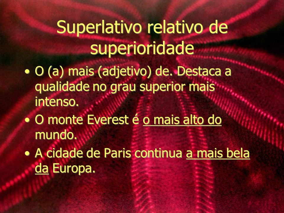 Superlativo relativo de superioridade