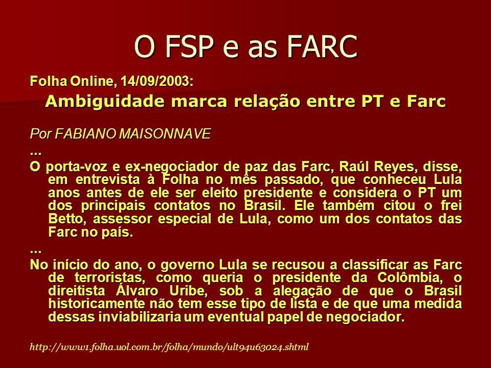 Ambiguidade marca relação entre PT e Farc