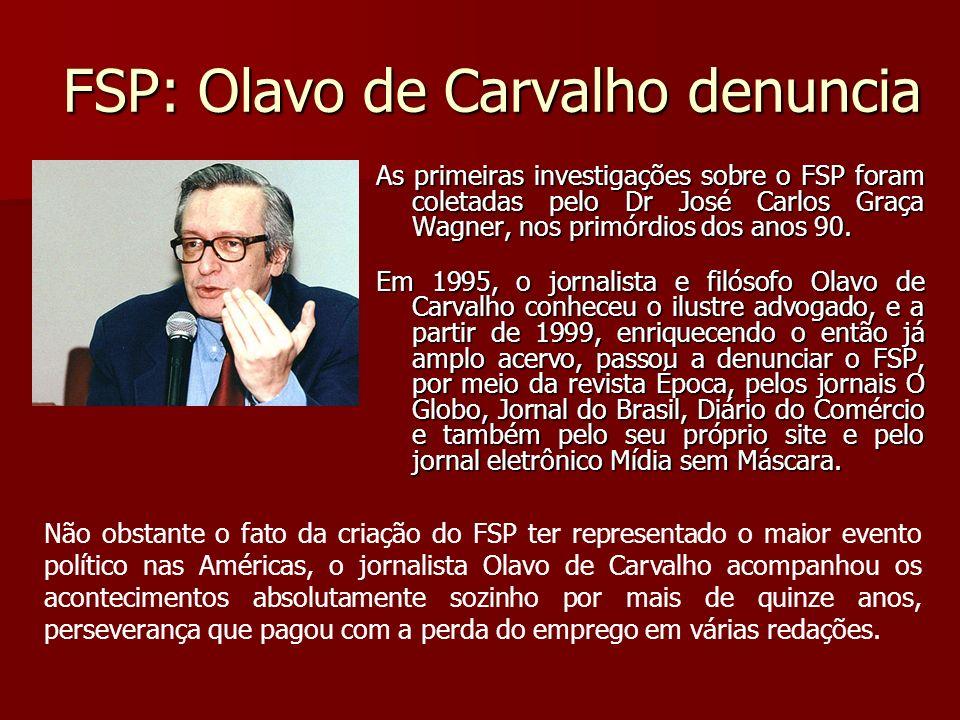 FSP: Olavo de Carvalho denuncia