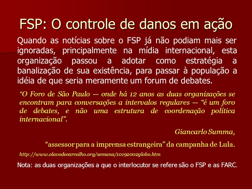 FSP: O controle de danos em ação