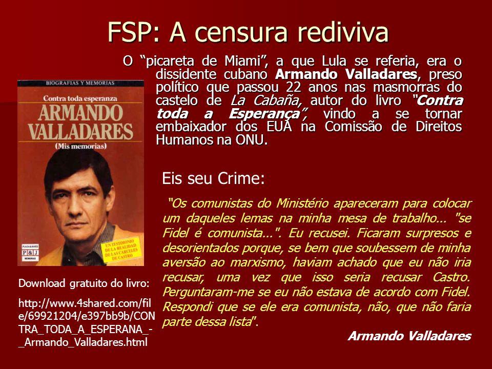 FSP: A censura rediviva