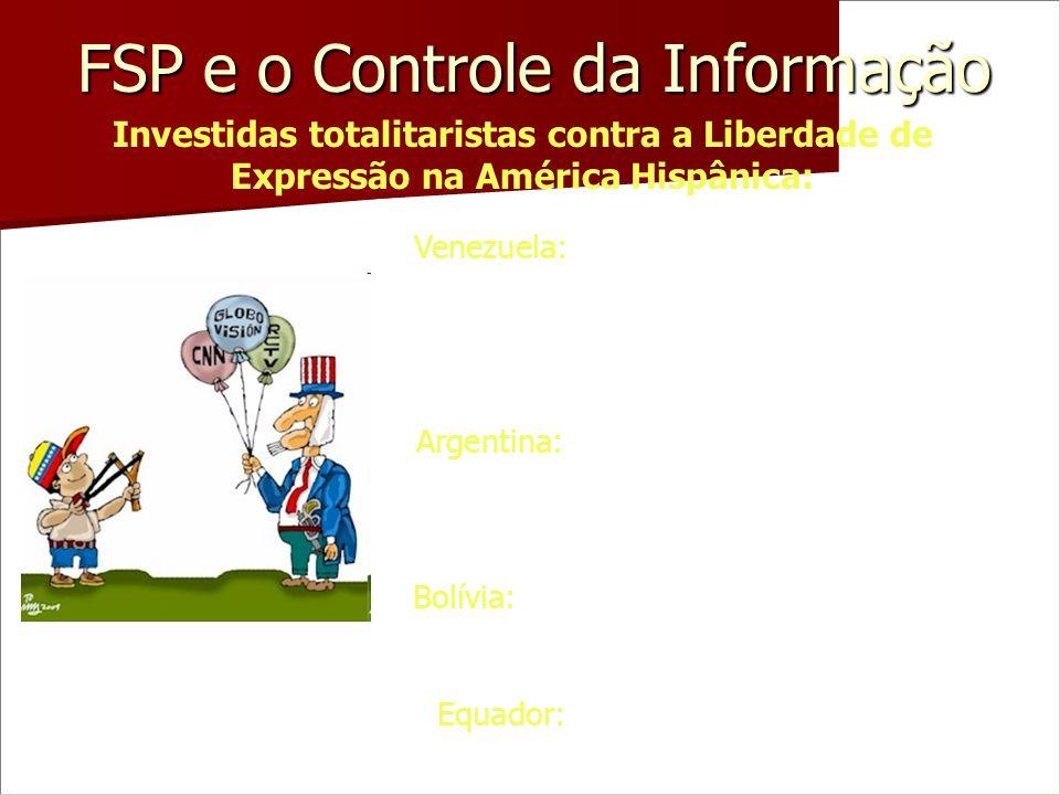 FSP e o Controle da Informação