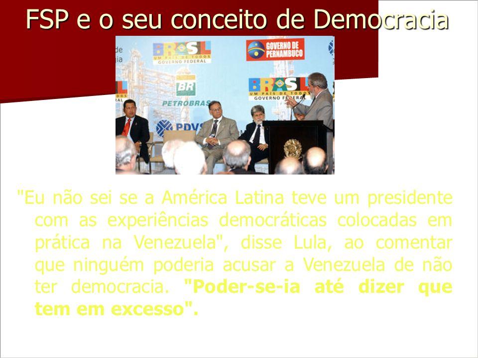FSP e o seu conceito de Democracia