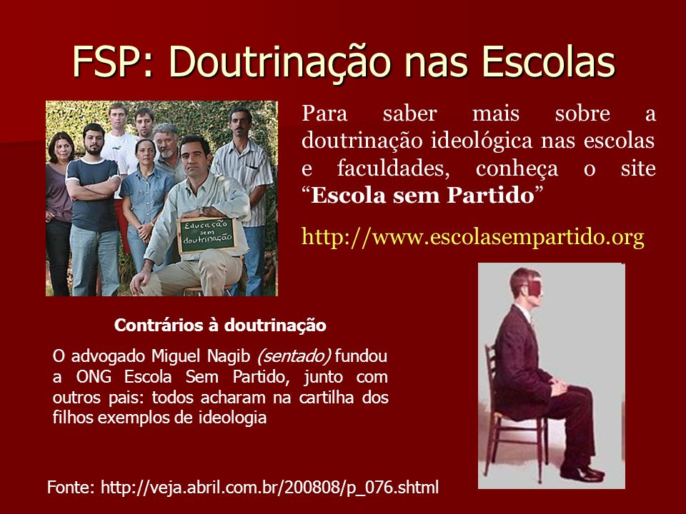 FSP: Doutrinação nas Escolas