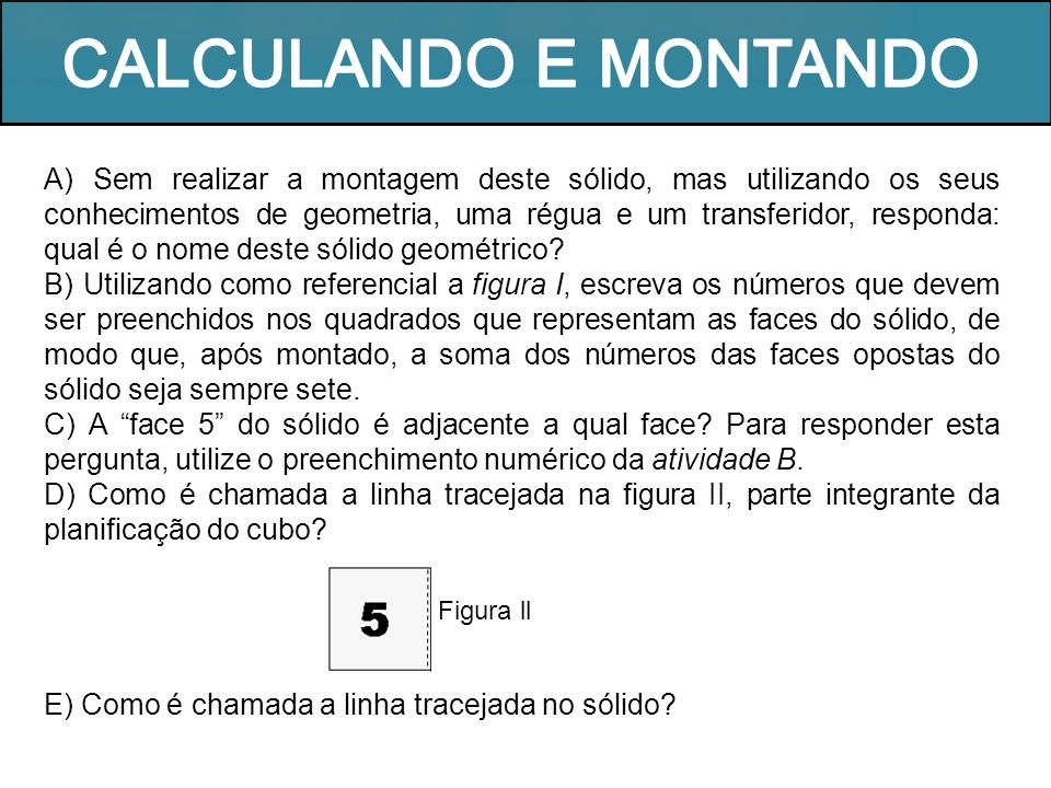 CALCULANDO E MONTANDO