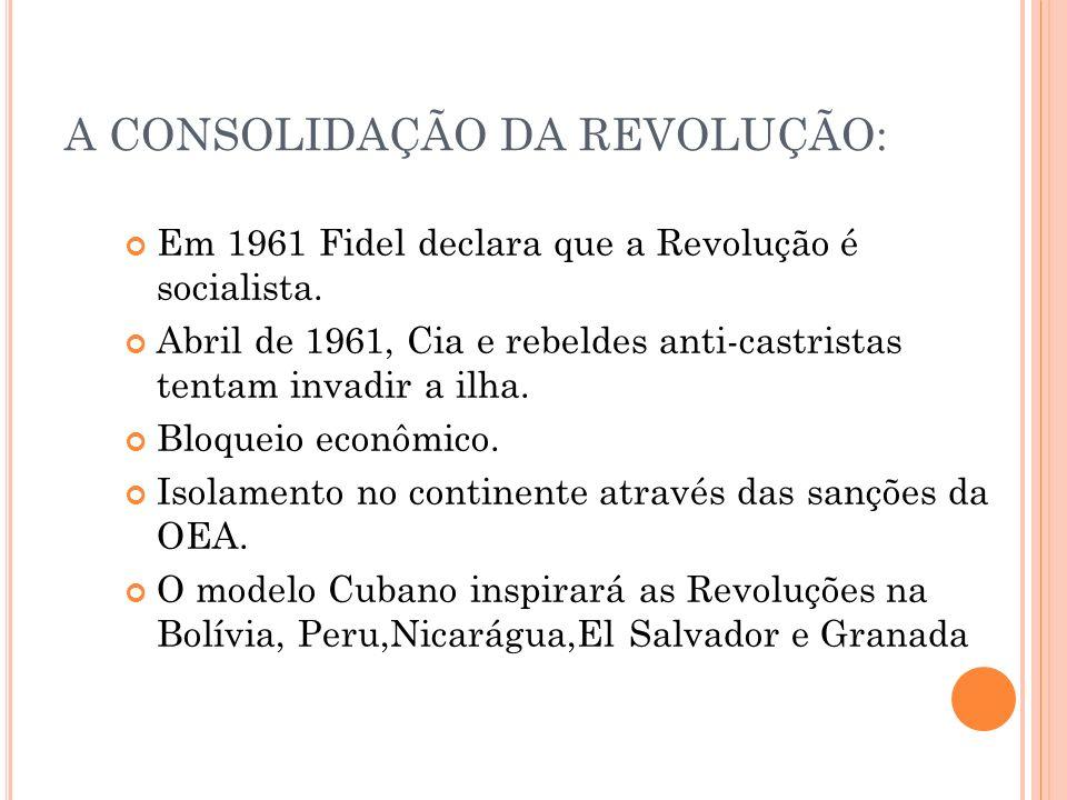 A CONSOLIDAÇÃO DA REVOLUÇÃO: