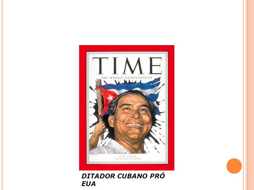 DITADOR CUBANO PRÓ EUA