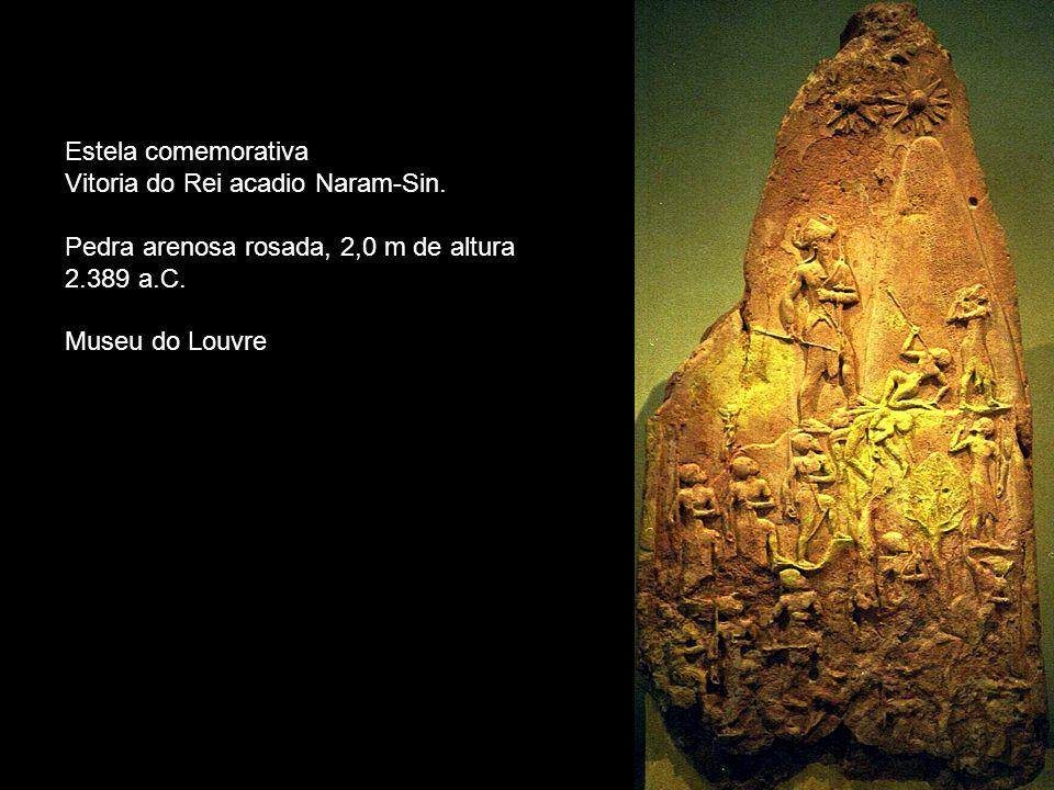 Estela comemorativa Vitoria do Rei acadio Naram-Sin. Pedra arenosa rosada, 2,0 m de altura. 2.389 a.C.
