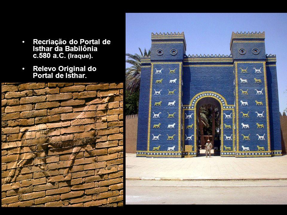Recriação do Portal de Isthar da Babilônia c.580 a.C. (Iraque).