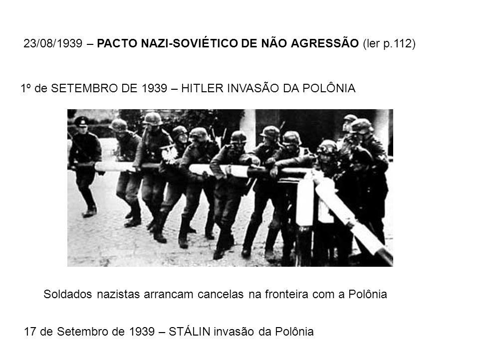 Soldados nazistas arrancam cancelas na fronteira com a Polônia