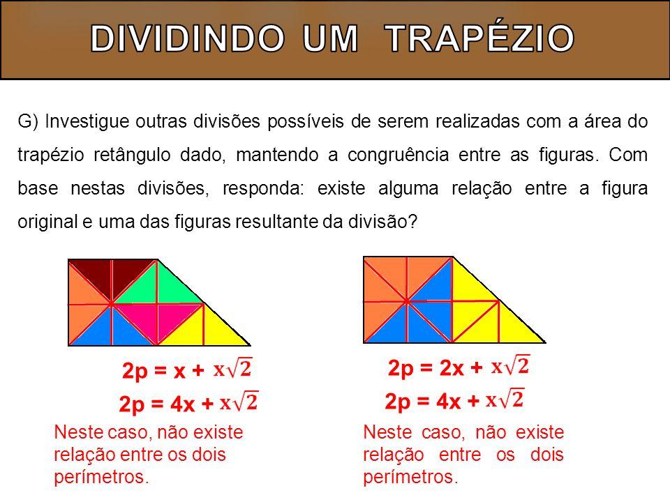 DIVIDINDO UM TRAPÉZIO 2p = 2x + 2p = x + 2p = 4x + 2p = 4x +