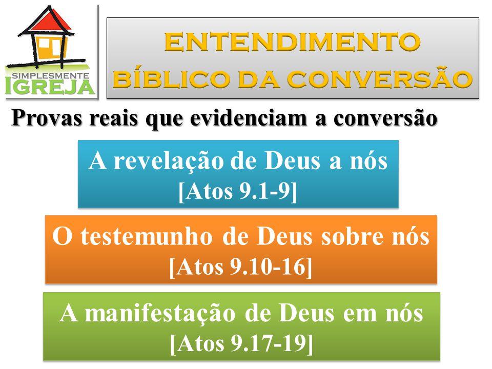 entendimento bíblico da conversão A revelação de Deus a nós