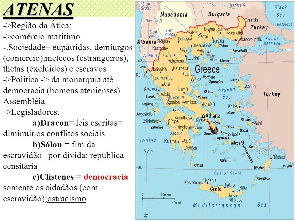 ATENAS ->Região da Ática; ->comércio marítimo