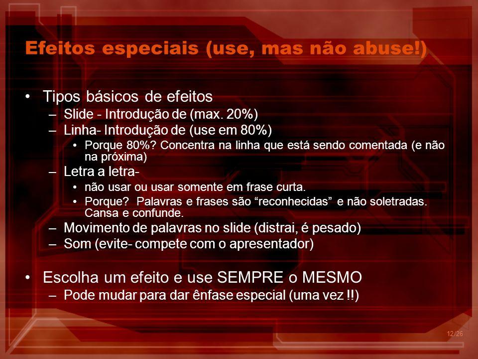 Efeitos especiais (use, mas não abuse!)
