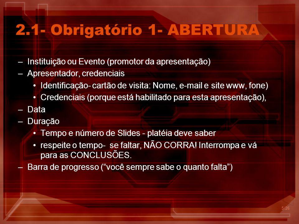 2.1- Obrigatório 1- ABERTURA