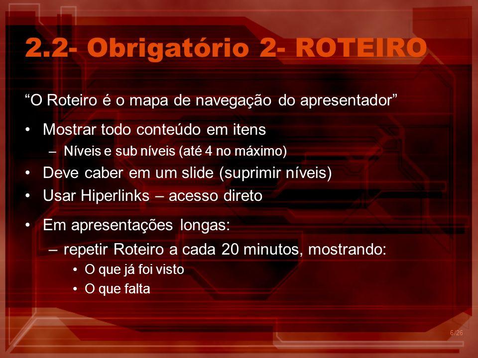 2.2- Obrigatório 2- ROTEIRO