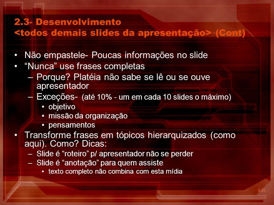 Não empastele- Poucas informações no slide