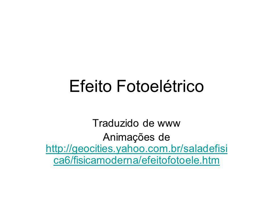 Efeito Fotoelétrico Traduzido de www