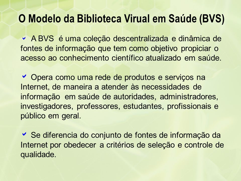 O Modelo da Biblioteca Virual em Saúde (BVS)