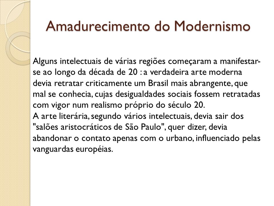 Amadurecimento do Modernismo