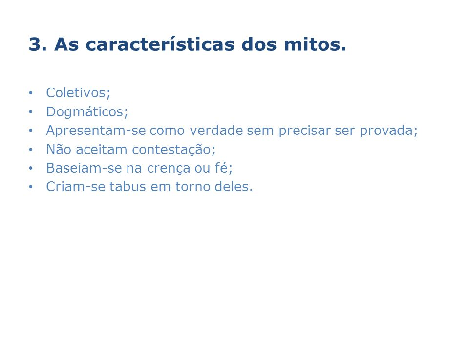 3. As características dos mitos.