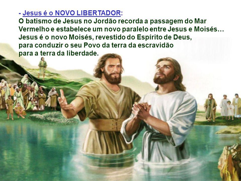- Jesus é o NOVO LIBERTADOR:
