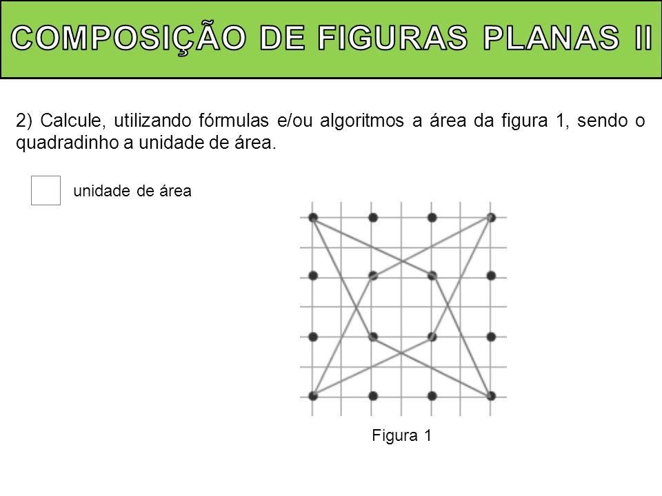 COMPOSIÇÃO DE FIGURAS PLANAS ll