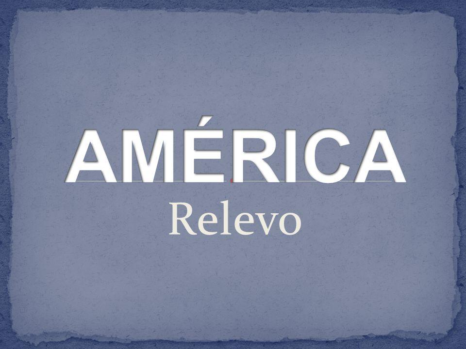 AMÉRICA Relevo