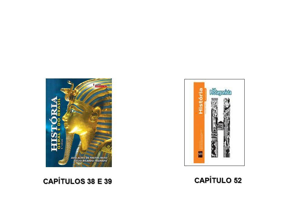 CAPÍTULOS 38 E 39 CAPÍTULO 52