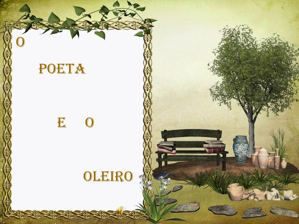 O POETA E O OLEIRO