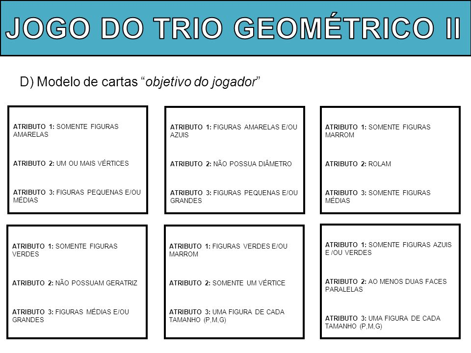 JOGO DO TRIO GEOMÉTRICO ll