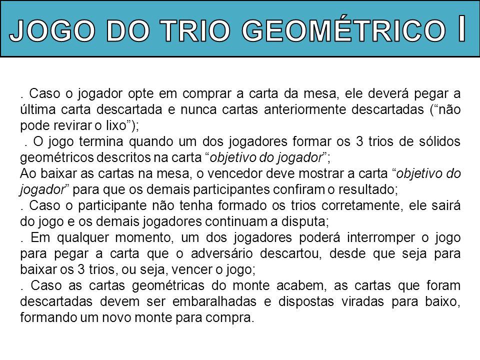 JOGO DO TRIO GEOMÉTRICO l