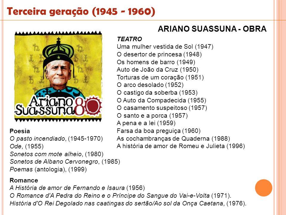 Terceira geração (1945 - 1960) ARIANO SUASSUNA - OBRA TEATRO