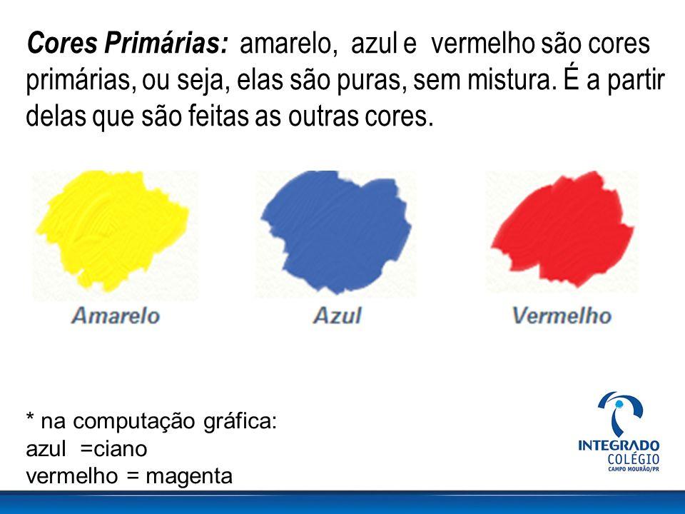 Cores Primárias: amarelo, azul e vermelho são cores primárias, ou seja, elas são puras, sem mistura. É a partir delas que são feitas as outras cores.