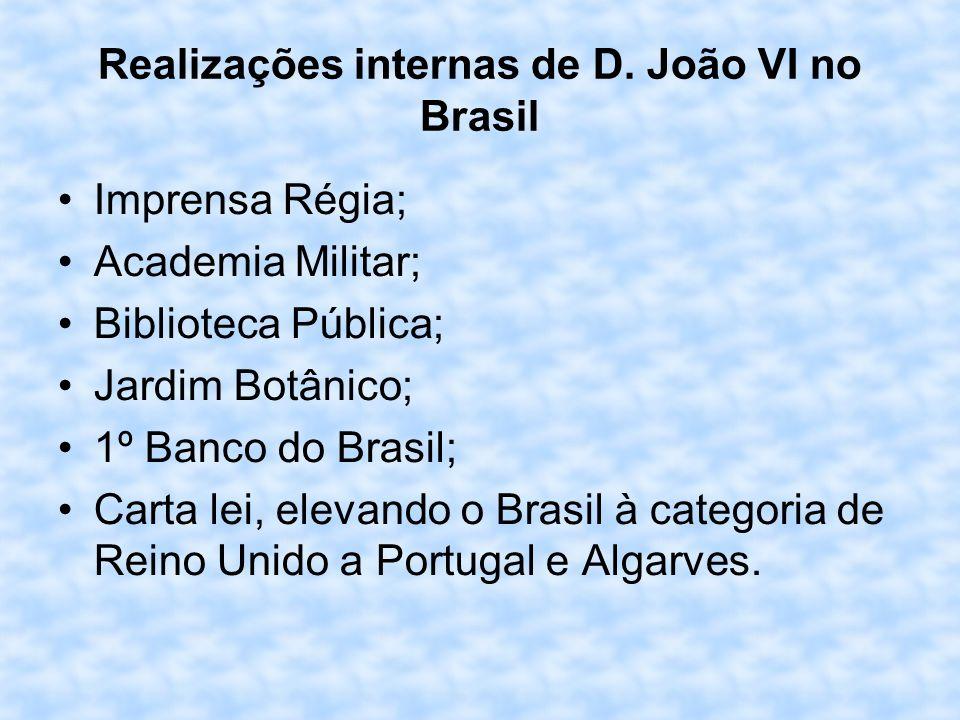 Realizações internas de D. João VI no Brasil