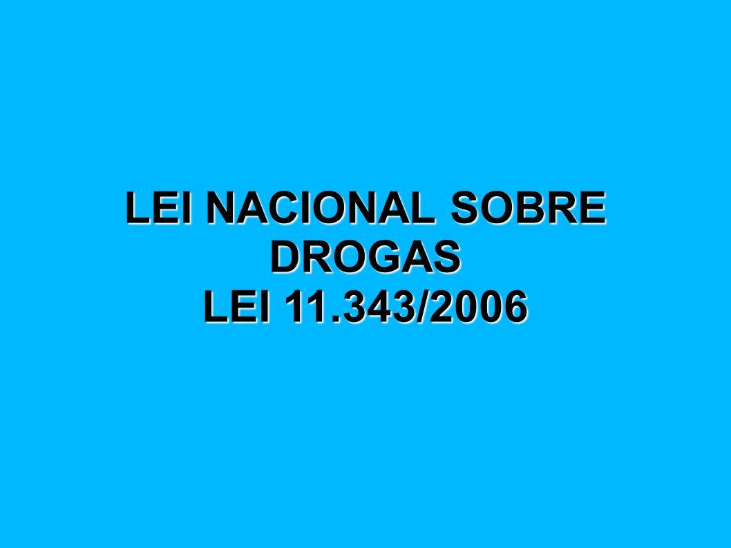 LEI NACIONAL SOBRE DROGAS