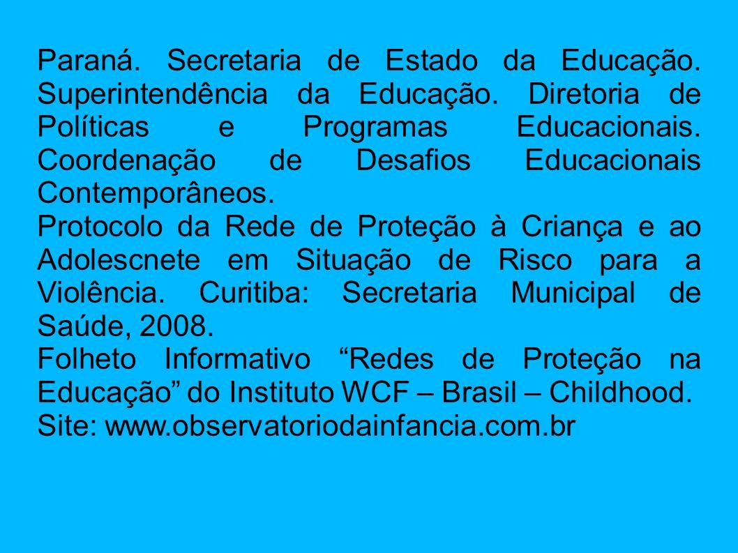 Paraná. Secretaria de Estado da Educação. Superintendência da Educação