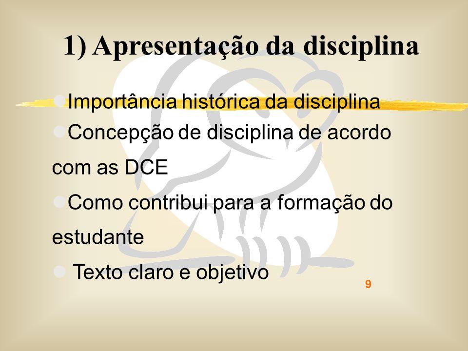 1) Apresentação da disciplina