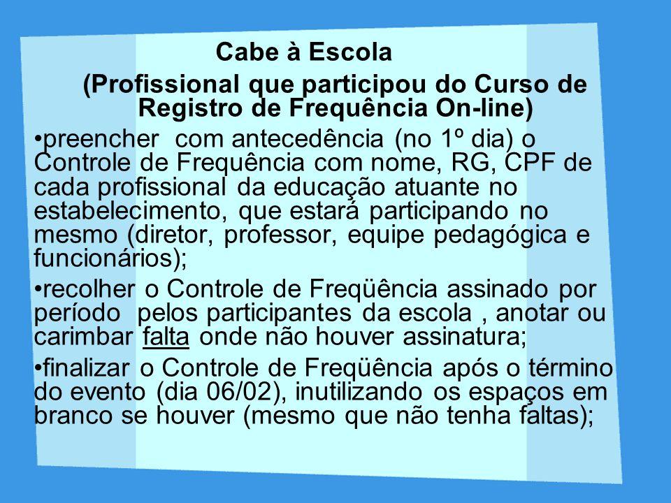 Cabe à Escola (Profissional que participou do Curso de Registro de Frequência On-line)