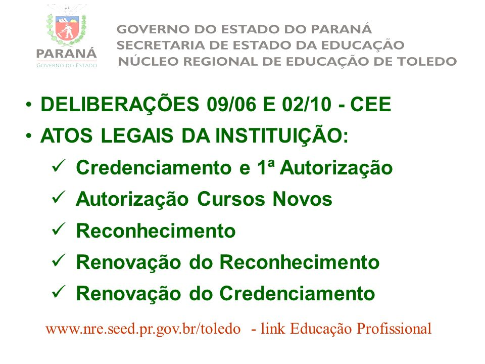 www.nre.seed.pr.gov.br/toledo - link Educação Profissional