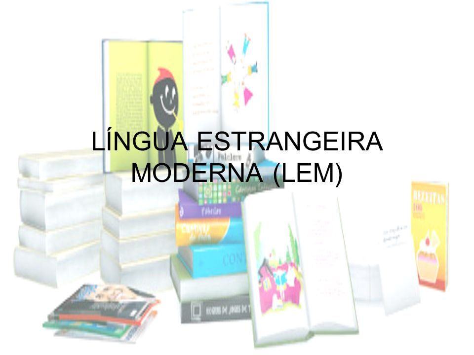 LÍNGUA ESTRANGEIRA MODERNA (LEM)